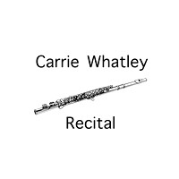 Carrie Whatley Recital
